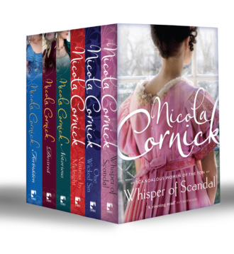 Nicola Cornick, Sins and Scandals Collection: Whisper of Scandal / One Wicked Sin / Mistress by Midnight / Notorious / Desired / Forbidden