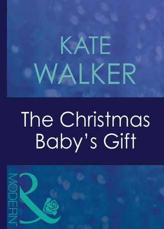 Kate Walker, The Christmas Baby's Gift