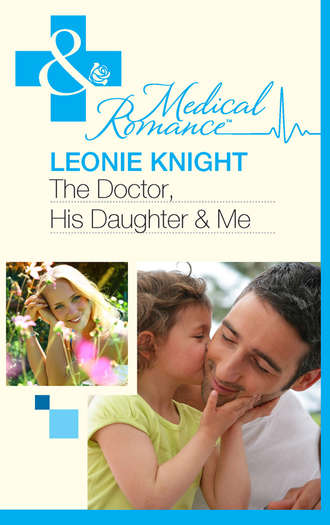Leonie Knight, The Doctor, His Daughter And Me