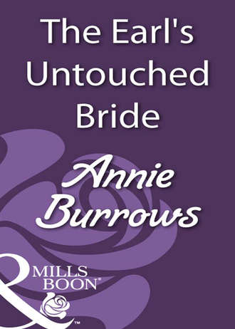 ANNIE BURROWS, The Earl's Untouched Bride