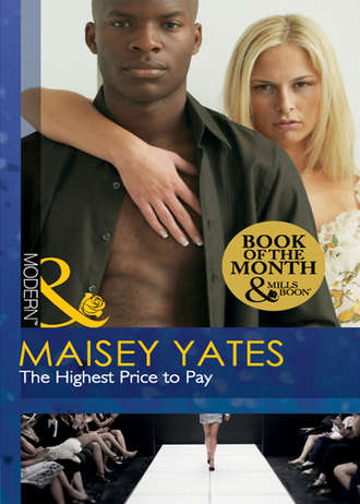 Maisey Yates, The Highest Price to Pay