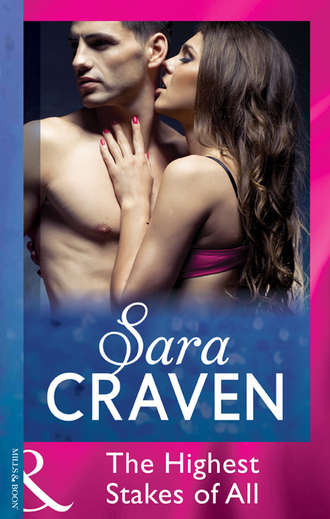 Sara Craven, The Highest Stakes of All