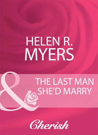 Helen Myers, The Last Man She'd Marry