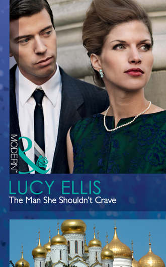 Lucy Ellis, The Man She Shouldn't Crave