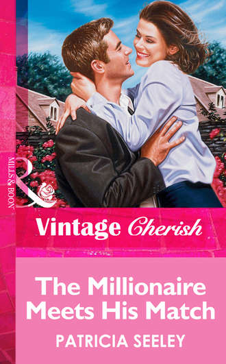Patricia Seeley, The Millionaire Meets His Match