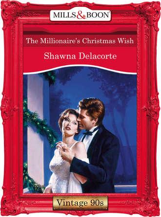 Shawna Delacorte, The Millionaire's Christmas Wish
