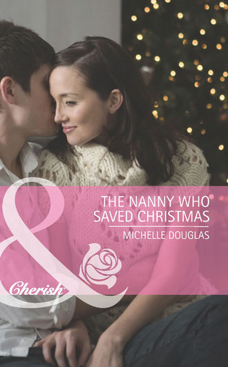 Michelle Douglas, The Nanny Who Saved Christmas