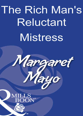 Margaret Mayo, The Rich Man's Reluctant Mistress