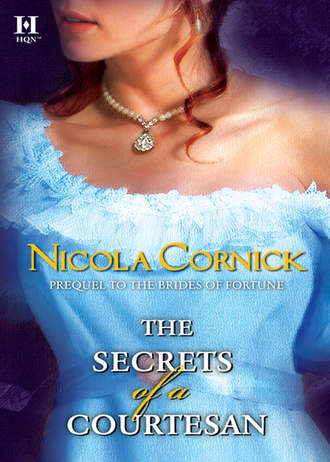 Nicola Cornick, The Secrets of a Courtesan