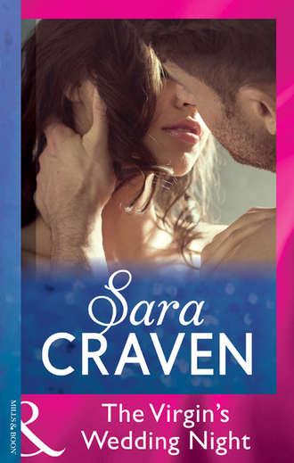 Sara Craven, The Virgin's Wedding Night