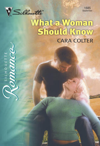 Cara Colter, What A Woman Should Know