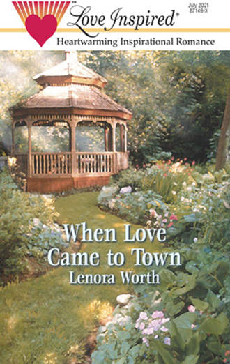 Lenora Worth, When Love Came to Town