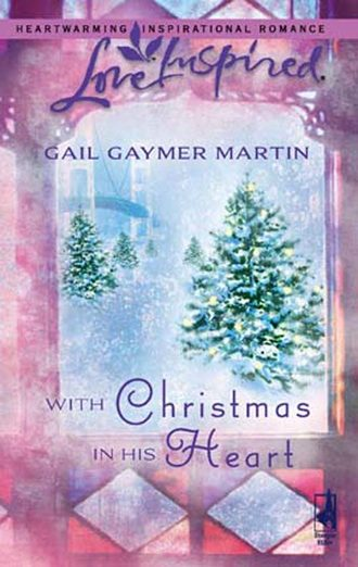 Gail Martin, With Christmas in His Heart