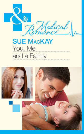 Sue MacKay, You, Me and a Family