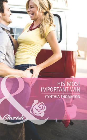Cynthia Thomason, His Most Important Win