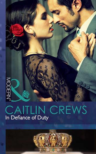 CAITLIN CREWS, In Defiance of Duty