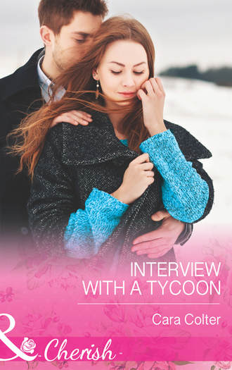 Cara Colter, Interview with a Tycoon