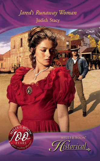 Judith Stacy, Jared's Runaway Woman