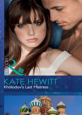 Kate Hewitt, Kholodov's Last Mistress