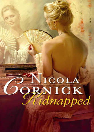 Nicola Cornick, Kidnapped: His Innocent Mistress