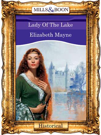 Elizabeth Mayne, Lady Of The Lake