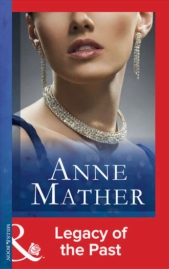 Anne Mather, Legacy Of The Past