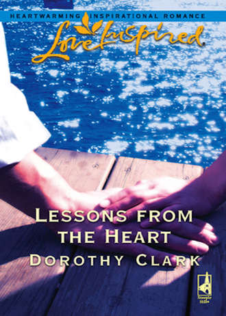 Dorothy Clark, Lessons from the Heart