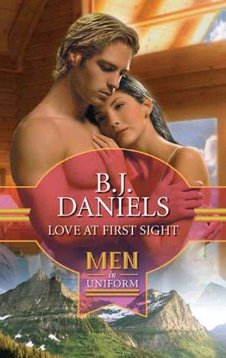 B.J. Daniels, Love at First Sight