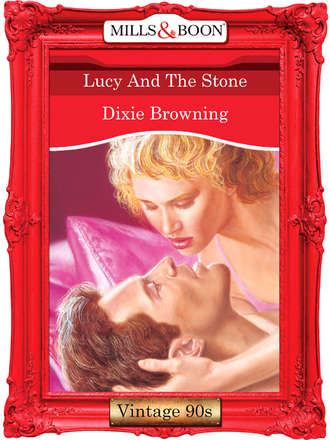 Dixie Browning, Lucy And The Stone