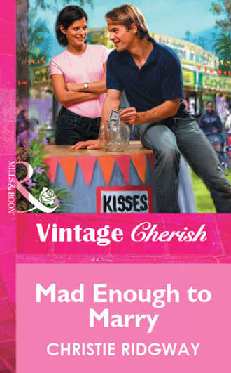 Christie Ridgway, Mad Enough to Marry