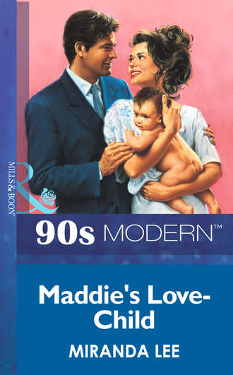 Miranda Lee, Maddie's Love-Child