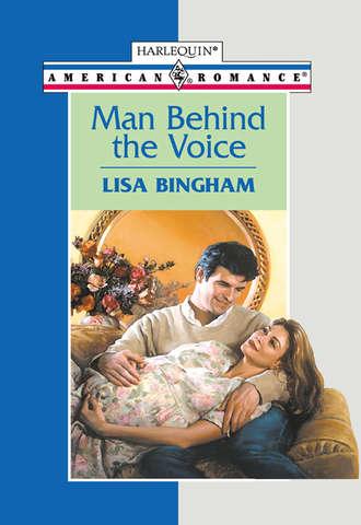 Lisa Bingham, Man Behind The Voice