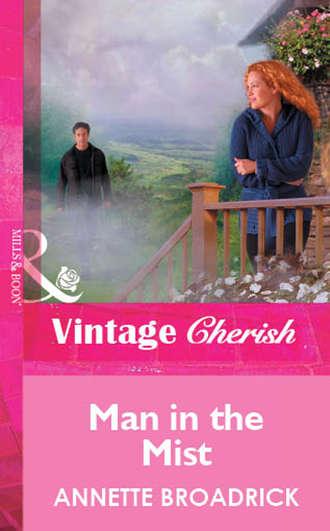 Annette Broadrick, Man In The Mist