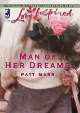 Patt Marr, Man Of Her Dreams