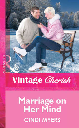 Cindi Myers, Marriage on Her Mind