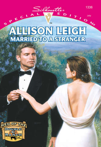 Allison Leigh, Married To A Stranger
