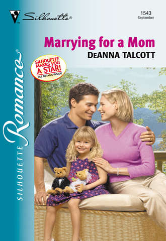 Deanna Talcott, Marrying For A Mom