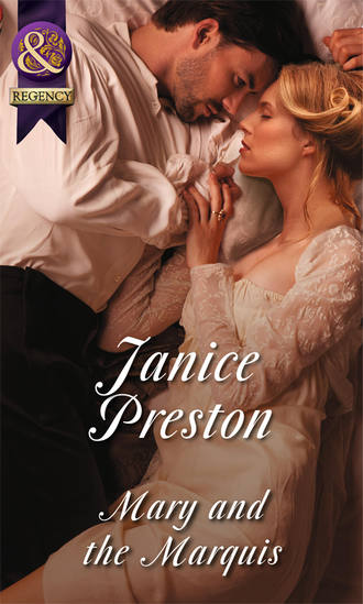 Janice Preston, Mary and the Marquis