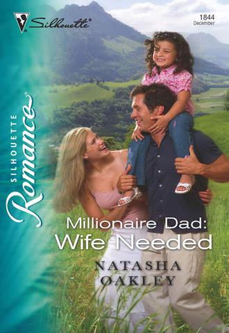NATASHA OAKLEY, Millionaire Dad: Wife Needed