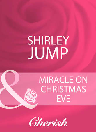 Shirley Jump, Miracle On Christmas Eve