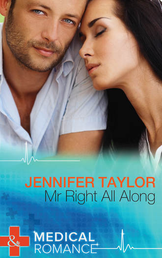 Jennifer Taylor, Mr. Right All Along