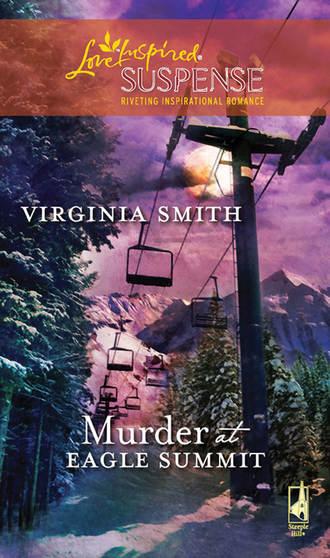 Virginia Smith, Murder at Eagle Summit