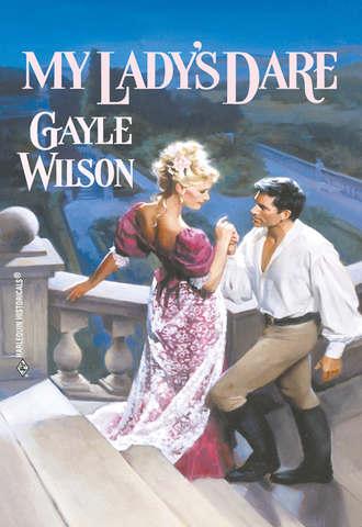 Gayle Wilson, My Lady's Dare