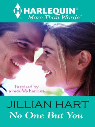 Jillian Hart, No One But You