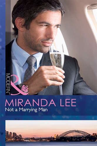 Miranda Lee, Not a Marrying Man