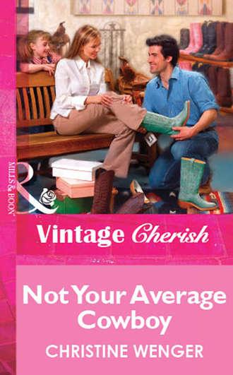 Christine Wenger, Not Your Average Cowboy