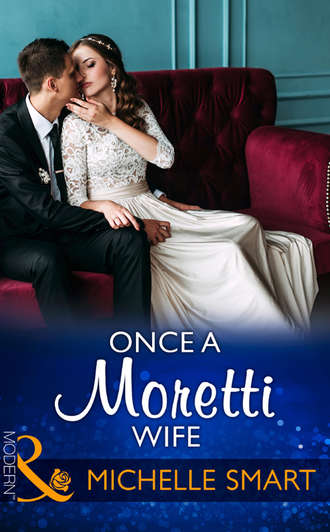 Michelle Smart, Once A Moretti Wife