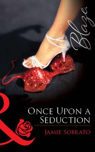Jamie Sobrato, Once Upon A Seduction