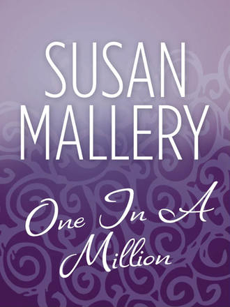 Susan Mallery, One In A Million