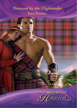 Terri Brisbin, Possessed by the Highlander